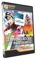 "Infinite Skills Release ""Learning Adobe InDesign CC Training Video"" Offers a Detailed Insight Into Adobe's Page Layout Application 