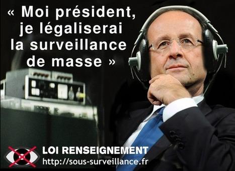 La France dans l'ère de la surveillance de masse ! Résistons ! | La Quadrature du Net | ALTERNATIVES ET RÉSISTANCES | Scoop.it