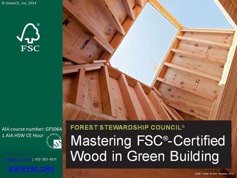 Mastering FSC-Certified Wood in Green Building | U.S. Green Building Council | Custom Wood Garage doors | Scoop.it