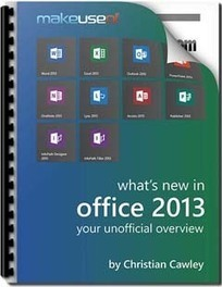 What's New In Office 2013: Your Unofficial Overview | Time to Learn | Scoop.it