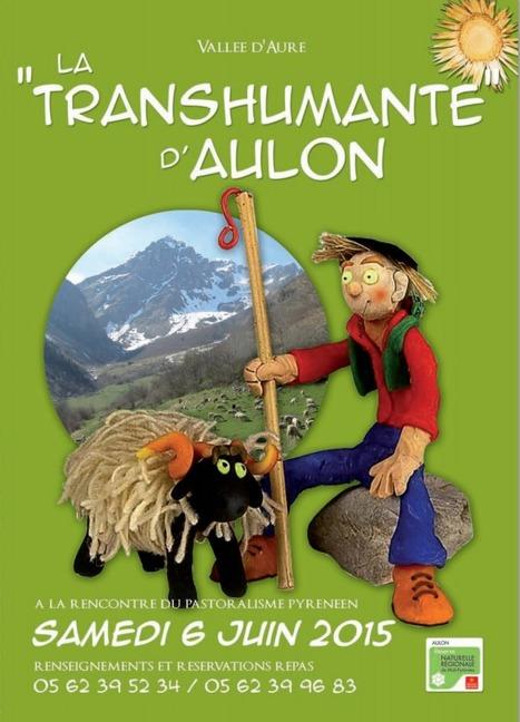 Le 6 Juin 2015 : fête de la Transhumante d'Aulon | Vallée d'Aure - Pyrénées | Scoop.it