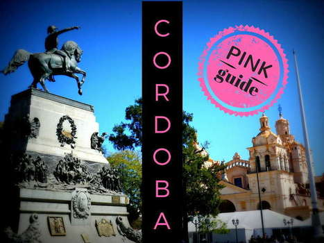 Gay Córdoba: a pink guide to Argentina's second city | LGBT Destinations | Scoop.it