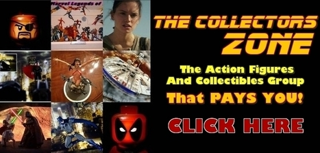 The Collectors Zone - Action Figures Group That Rewards | Home Based Business | Scoop.it