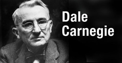 6 Classic Dale Carnegie Techniques That Work in Social Media | Creative | Scoop.it