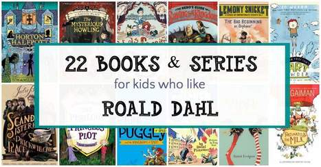 Weird and Wonderful Books for Kids who Like Roald Dahl | Teaching Resources and Ideas | Scoop.it