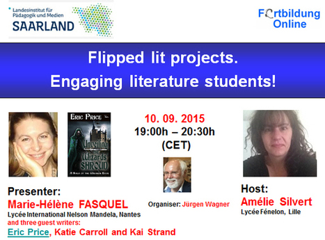 Globinars: Free webinar with Marie-Hélène FASQUEL: Flipped lit projects. Engaging literature students! | Moodle and Web 2.0 | Scoop.it