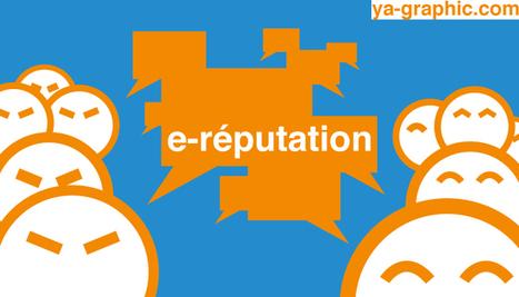 7 astuces pour gérer la e-réputation de votre marque - Ya-graphic.com (Blog) | RESEAUX SOCIAUX | Scoop.it