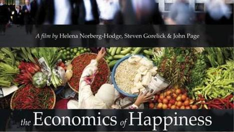 Economics of Happiness: local initiatives heal global ills | Measuring Happiness | Scoop.it