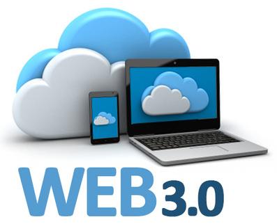 L'économie 3.0  et le Web 3.0 : le futur composé…de technologies! | formation en langues pour l'avenir | Scoop.it