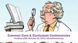 Common Core and Curriculum Controversies | Core curriculum | Scoop.it