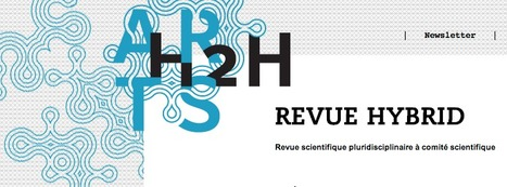 revue HYBRID - Labex Arts H2H | Humanidades digitales | Scoop.it