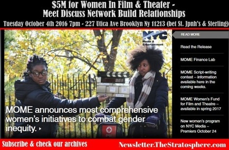 NewsFlash- NYC $5 Million Fund for Women in Film and Theater - Attend Our Networking Session for Film on October 4th | Brooklyn By Design | Scoop.it