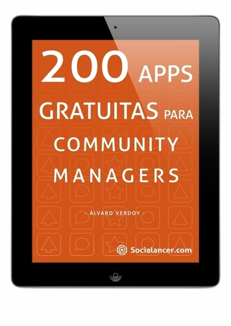 200 aplicaciones gratis de gestión para el Community Manager | Seo, Social Media Marketing | Scoop.it
