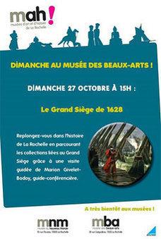 À La Rochelle : un dimanche au musée des Beaux-Arts, le siège de 1628, le 27 octobre 2013 | Musée des Beaux-arts | Scoop.it