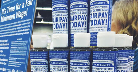 Dr. Bronner's Invests in The Fairness Project to Support Raising the Minimum Wage Across the Country - The Fairness Project | sustainablity | Scoop.it