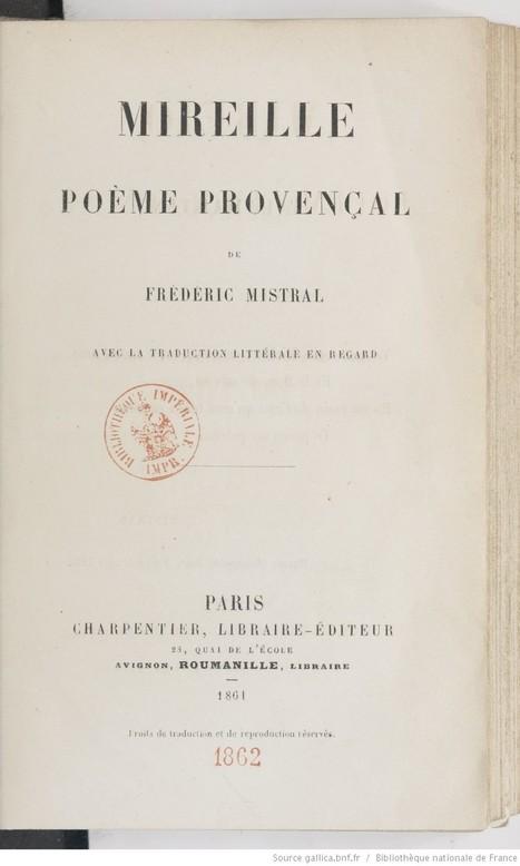 ....b.fre.Mireille : poème provençal / de Frédéric Mistral ; avec la traduction littérale en regard   Education   Scoop.it
