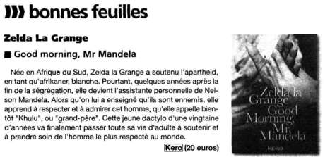 La Presse de la Manche (Supplément) conseille Good Morning, Mr Mandela | Zelda la Grange | Scoop.it