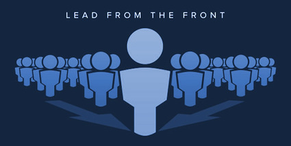 ARE YOU LEADING FROM THE FRONT? | Culturational Chemistry™ | Scoop.it