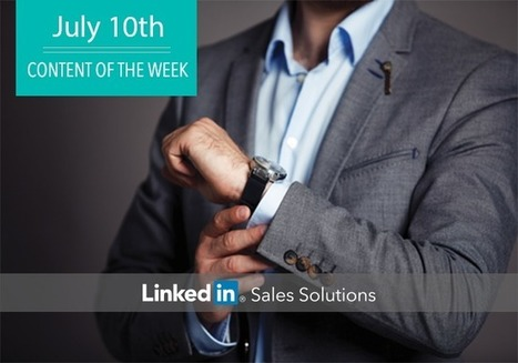 Social Selling Tips of the Week: Stay Classy | Social Selling:  with a focus on building business relationships online | Scoop.it