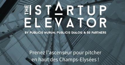The Start-Up Elevator 2015 est lancé - Digital Business News   Actualités des Start-ups   Scoop.it