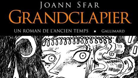 """Joann Sfar explore l'heroic fantasy avec son roman """"Grandclapier"""" à paraître le ... - RTBF   Heroic fantasy   Scoop.it"""