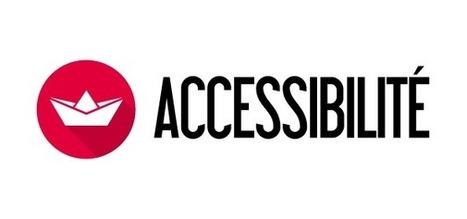 L'accessibilité en ligne, c'est facile avec FACIL'iti ! | Enfance Handicap Culture | Scoop.it