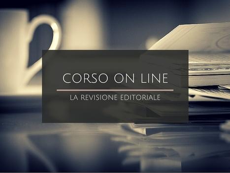 Corso on line 'La revisione editoriale'   NOTIZIE DAL MONDO DELLA TRADUZIONE   Scoop.it