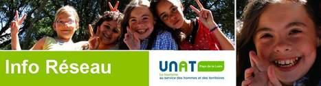 Info Réseau : la newsletter de l'UNAT Pays de la Loire | Tourisme social et solidaire en Pays de la Loire | Scoop.it