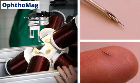 Magnetically Controlled Microrobots for Minimally Invasive Eye Surgeries | Stuff | Scoop.it