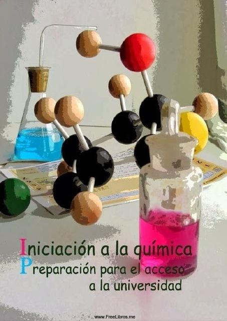 Iniciación a la Química: Preparación para el acceso a la universidad ... | NOTICIAS DE QUÍMICA | Scoop.it