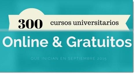 300 cursos universitarios, online y gratuitos que inician en septiembre | Aprendiendo a Distancia | Scoop.it