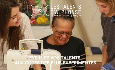 Comment transmettre les savoir-faire de nos ainés ? Découvrez « Les Talents d'Alphonse » | L'Etablisienne, un atelier pour créer, fabriquer, rénover, personnaliser... | Scoop.it