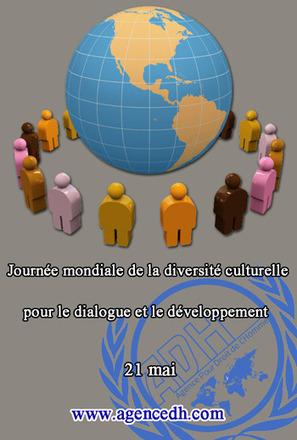 21 mai - Journée mondiale de la diversité culturel - Archive Pe'tition | Diversité culturelle, relations interculturelles, démarche interculturelle, communication interculturelle, pluriculturel | Scoop.it
