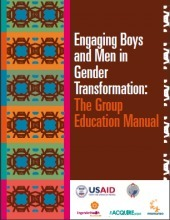 Engaging Boys and Men in Gender Transformation: The Group Education Manual | Development Classifieds | MediaMentor | Scoop.it