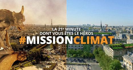 COP21 - Mission : Climat - Et si vous sauviez la planète ?   Culture scientifique et technique   Scoop.it