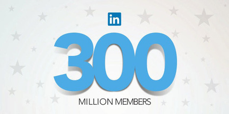 E LinkedIn raggiunge i 300 milioni di utenti registrati [Infografica] | Social media culture | Scoop.it