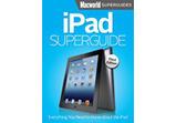 Introducing Macworld's iPad Superguide, third edition | Macworld | Ipad 3 superguide | Scoop.it