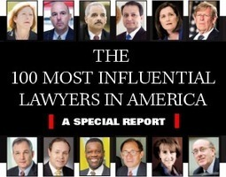 The 100 Most Influential Lawyers in America | legal video | Scoop.it
