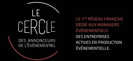 """Nouveau : le Cercle des annonceurs de l'Événementiel   Leads """" Les Agences Design & Stand""""   Scoop.it"""