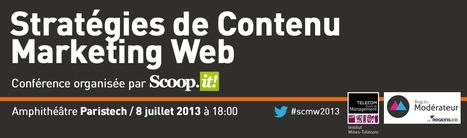 Conférence Scoop.it : les stratégies de contenu marketing web | Stratégies de contenu - #SCMW2015 | Scoop.it