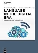 Language in the Digital Era. Challenges and Perspectives | Todoele - Enseñanza y aprendizaje del español | Scoop.it