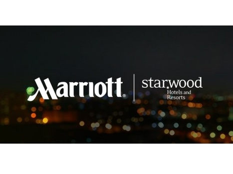 Marriott CEO on Starwood buy: Compete better by being bigger | Customer and Employee Loyalty, Rewards &  Engagement | Scoop.it