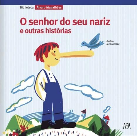 O Senhor do seu Nariz e outras Histórias | PDF Flipbook | Biblioteca Entre Ribeiras | Scoop.it