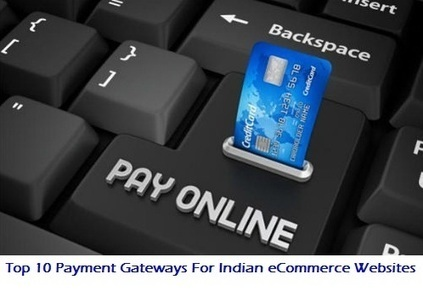 Top 10 Payment Gateways For Indian eCommerce Websites | Websites - ecommerce | Scoop.it