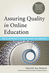 Assuring Quality in Online Education: Practices and Processes at the Teaching, Resource, and Program Levels   Quality assurance of eLearning   Scoop.it