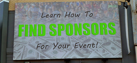 Learn How To Find Sponsors For Your Event   Something Something   Scoop.it
