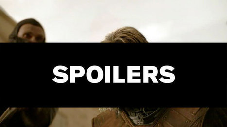 The new spoiler culture: Game of Thrones and the fight to live uninformed | Technoculture | Scoop.it