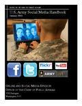 Army Social Media Handbook 2011 | U.S. Defense Social Media Sites & Resources | Scoop.it