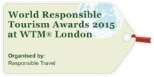World Responsible Tourism Awards 2015 winners | Developpement durable_green products | Scoop.it