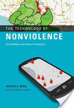 The Technology of Nonviolence | Digital Protest | Scoop.it